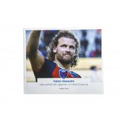 « Fabien Alexandre : Une carrière de rugbyman, le match d'une vie
